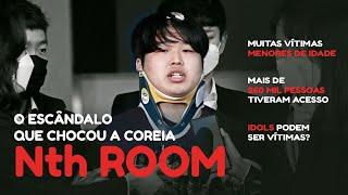 Gambar cover NTH ROOM: O MAIOR ESCÂNDALO QUE A COREIA JÁ VIU