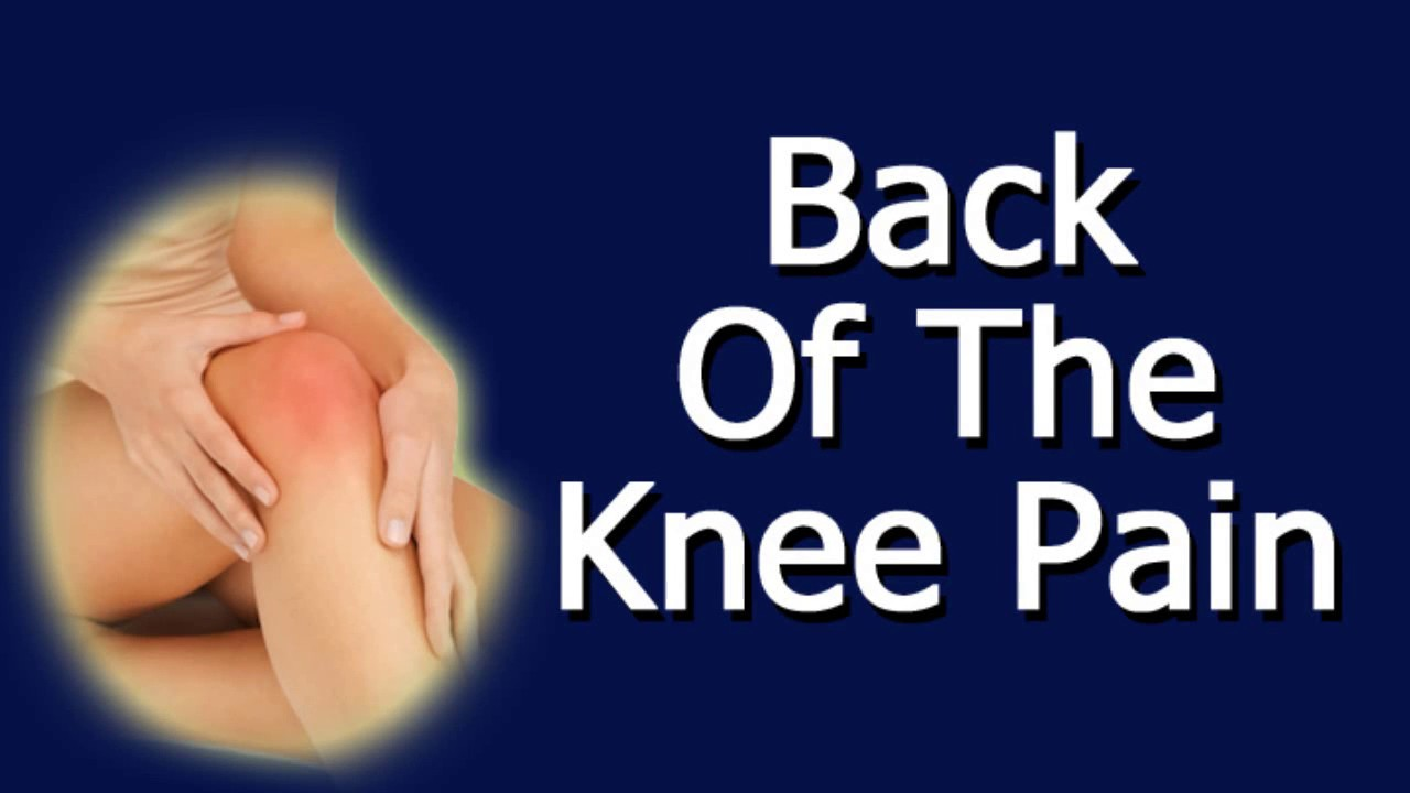 Back Of The Knee Pain