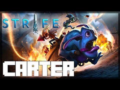 Strife - Gameplay - Carter OP! Normal K.a.D