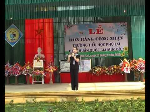 Lễ đón bằng công nhận trường Tiểu học Phú Lai đạt chuẩn Quốc gia - Phần1/2
