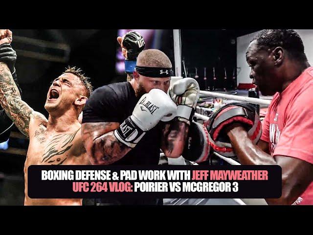 Padwork, Technique & Boxing Defense With Jeff Mayweather | UFC 264: Poirier vs Mcgregor Vlog