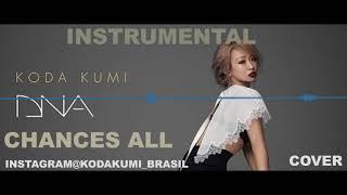 Koda Kumi 倖田來未 DNA CHANCES ALL instrumental