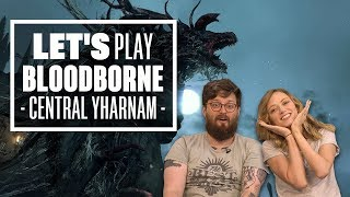 Let's Play Bloodborne Episode 1: I'M DICK KICKENS!