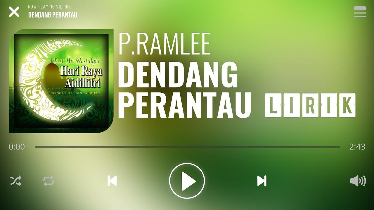 P Ramlee Dendang Perantau Lirik Youtube