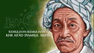 Melawan Lupa -  Kemuliaan-Kemuliaan KHR As'ad Syamsul Arifin