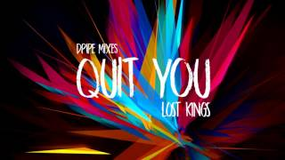 Lost Kings ft. Tinashe  - Quit You (Premiere)