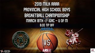 2019 Milk AAAA Provincial High School Boys Basketball Championships