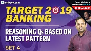 Target 2019 Banking | Reasoning Questions based on Latest Pattern for All Bank Exams #4 | Sachin Sir