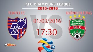 fc tokyo vs bbinh duong - afc champions league 2016  full