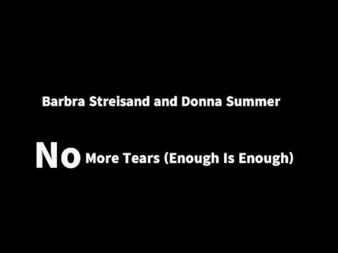 Barbra Streisand and Donna Summer - No More Tears Enough Is Enough