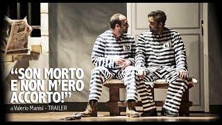 """""""Son Morto e non m'ero accorto!"""" di Valerio Manisi - Trailer"""