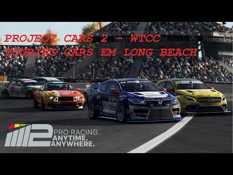 PROJECT CARS 2 - WTCC/TOURING CARS! LONG BEACH SUNSET!!