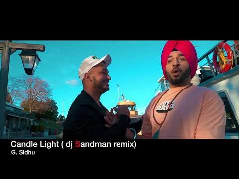 Candle Light (dj Sandman remix) - G.Sidhu / Urban Kinng / Rupan Bal