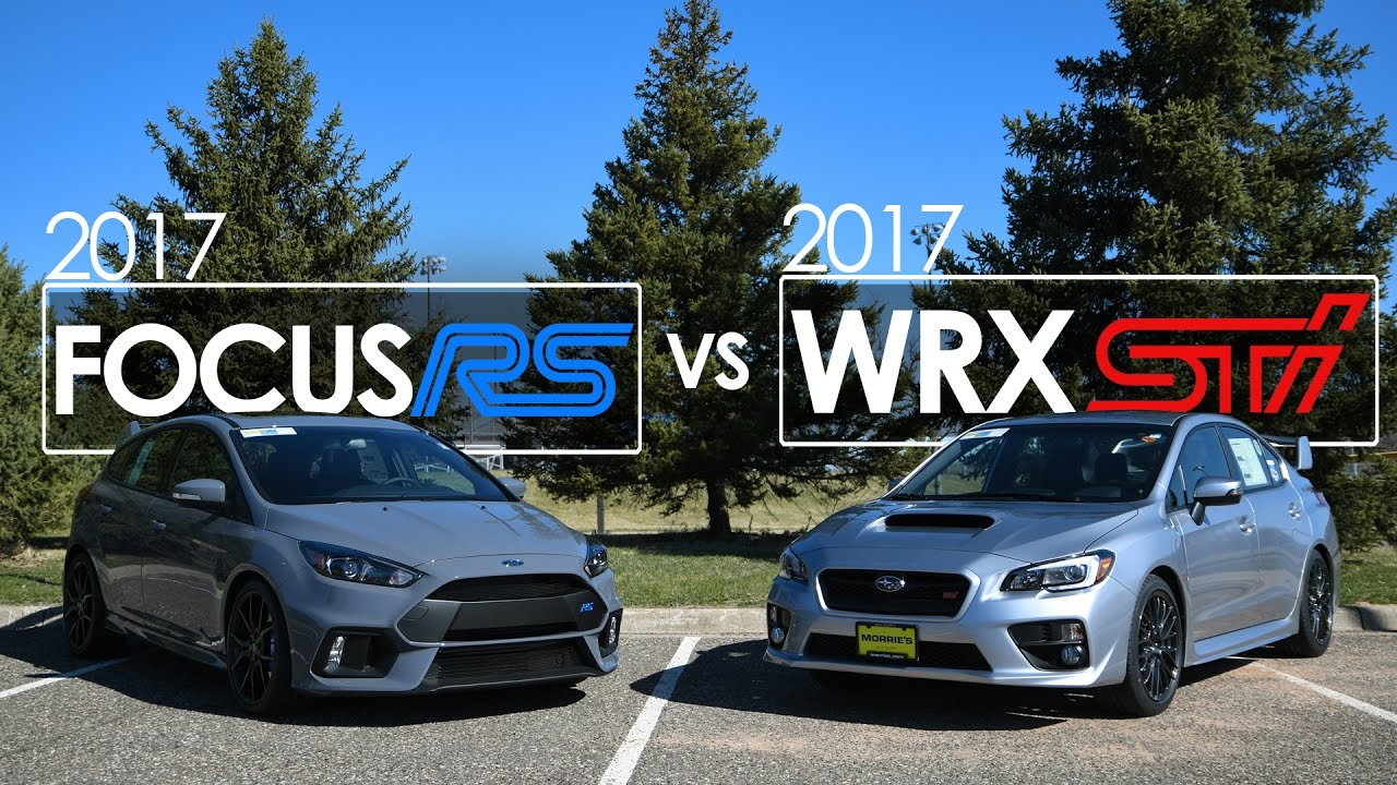 Subaru Wrx Sti 2019 >> 2017 Ford Focus RS vs 2017 Subaru WRX STI – Comparison | Driving Reviews - YouTube