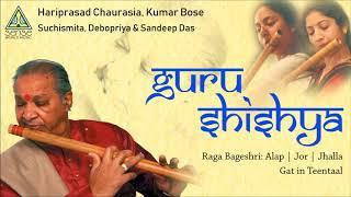 Hariprasad Chaurasia, Suchismita, Debopriya | Raga Bageshri Alap-Gat-Teentaal | Tabla: Sandip Das |
