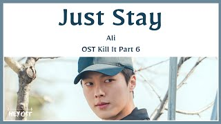 Ali Just Stay Kill It Ost