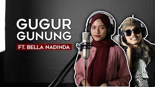 Gugur Gunung Vokal Bagus feat. Bella Nadinda