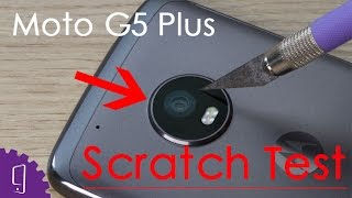 Moto G5 Plus Camera Lens Scratch Test