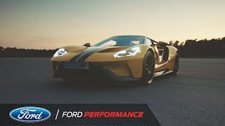 Ford GT - Sometimes, Performance Is Everything You Need   Ford Performance