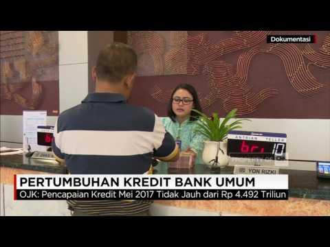 Pertumbuhan Kredit Bank Umum di Mei 2017 Mencapai 10,39%
