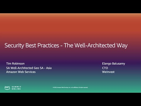 AWS Summit Online ASEAN 2020 | Security Best Practices: The Well-architected Way