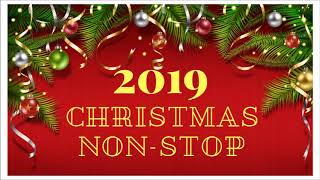 Christmas Non Stop Songs 2019