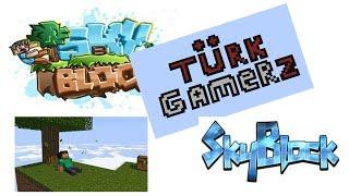 SkyBlock Server Tanıtımı! #1 En iyi Skyblock Server Turk GamerZ