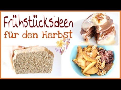 HERBST FRÜHSTÜCKSIDEEN || Wärmende, leckere und gesunde Rezepte