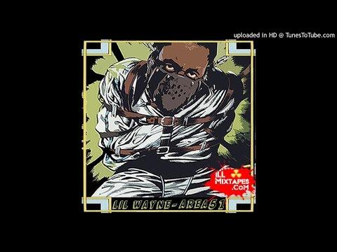 03. Lil Wayne Im A Go Getta (Lil Wayne - Area 51 Mixtape)