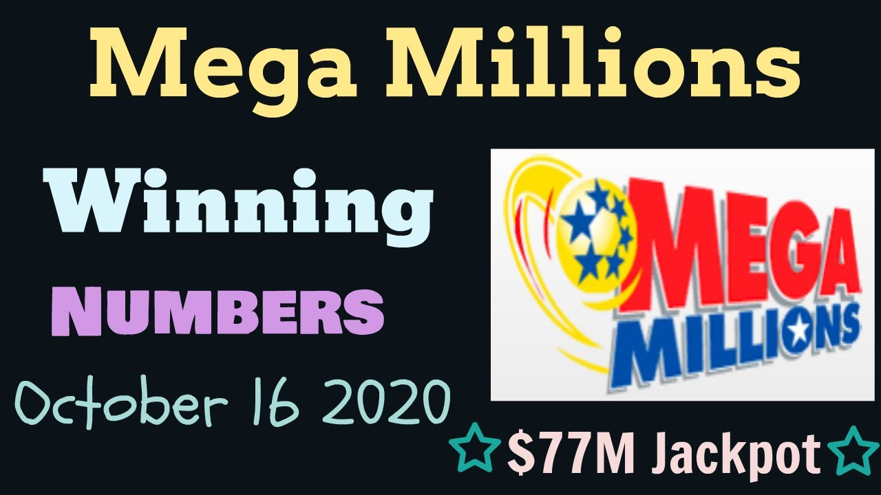 Today Mega Millions Winning Numbers 16 October 2020 Mega Millions Drawing Tonight Friday 10 16 2020 Youtube