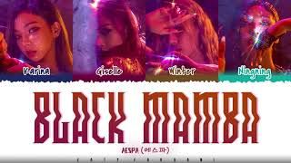 Download AESPA – 'BLACK MAMBA' Lyrics [Color Coded_Han_Rom_Eng]
