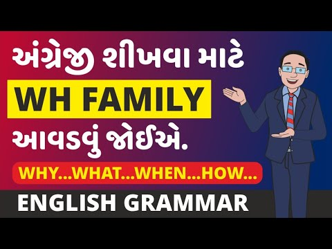 WH Questions l WH family l WH Questions in Gujarati - English l Gujarati Spoken Academy