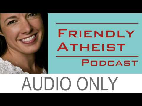 Wendy Thomas Russell, author of Relax, It's Just God: - Friendly Atheist Podcast EP 47