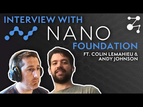 Interview With The NANO Foundation: Ft. Colin LeMahieu And Andy Johnson | Blockchain Central