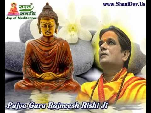 Best Buddhist Meditation Technique by Param Pujya Guru Rajneesh Rishi Ji
