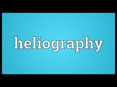 Heliography Meaning