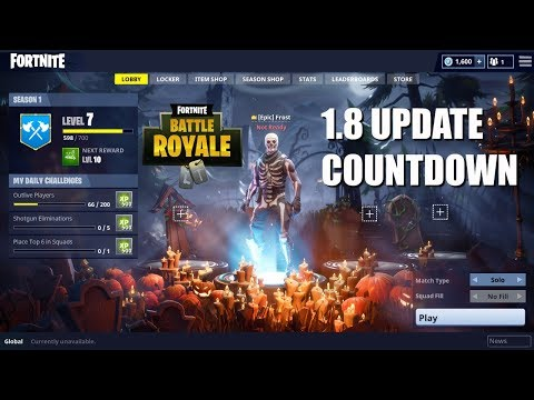 Fortnite Battle Royale 1.8 Update Countdown & GAMEPLAY LIVE! (Fortnite Update)