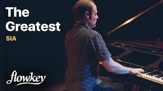 The Greatest (flowkey Piano Cover) – SIA