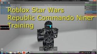 Roblox Star Wars Republic Commando Niner Training