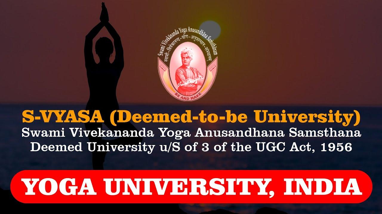 Swami Vivekananda S-Vyasa Yoga University College Bangalore Karnataka Yoga Course Classes in India
