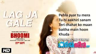 Lag Ja Gale Song lyrics | Bhoomi | Rahat Fateh Ali Khan | Sachin-Jigar | Aditi Rao Hydari | Sidhant