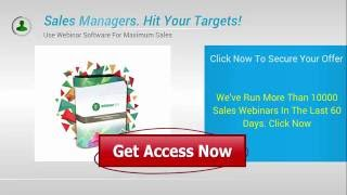 Sales Managers Hit Targets With Webinar Software