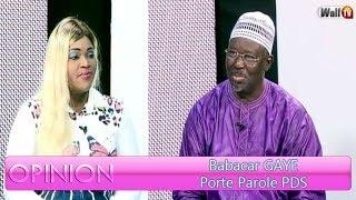 Opinion du 07 juillet  2018 avec Babacar GAYE  (Porte Parole PDS)
