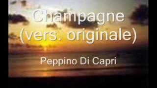 Champagne (vers. originale) - Peppino di Capri