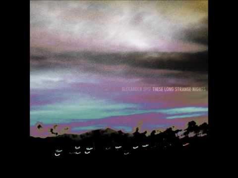 Alexander Spit - These Long Strange Nights (Full MIxtape)