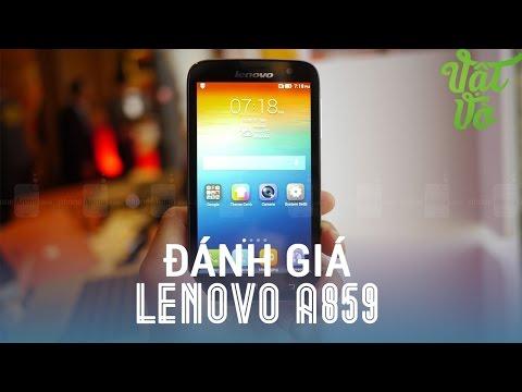 [Review dạo] Đánh giá LENOVO A859