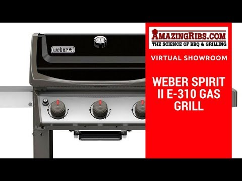 The Weber Spirit II E-310 Gas Grill Review - Part 1 Virtual Showroom