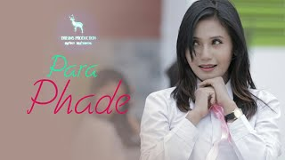 Para Phade - Official Music Video Release