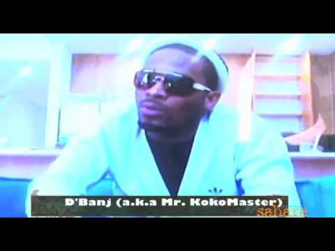 The D'Banj Interview On SaharaTV with Chika Oduah (with transcript)