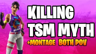 KILLING TSM-MYTHE BOTH POV FORTNITE MONTAGE